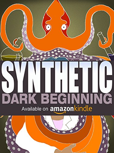 Synthetic: Dark Beginning by Shonna Wright