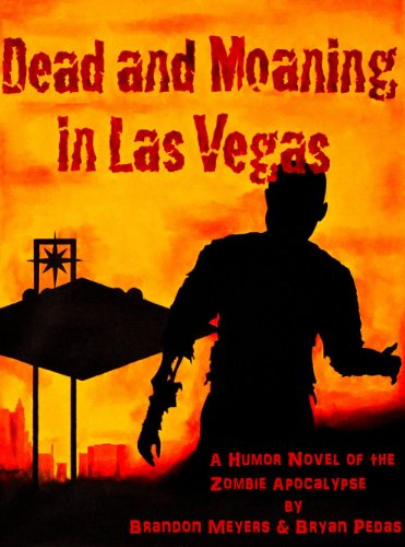 Dead and Moaning in Las Vegas by Brandon Meyers