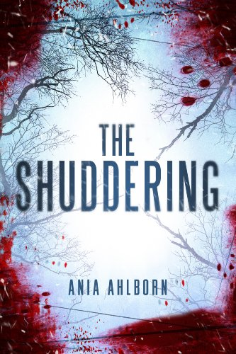 The Shuddering by Ania Ahlborn