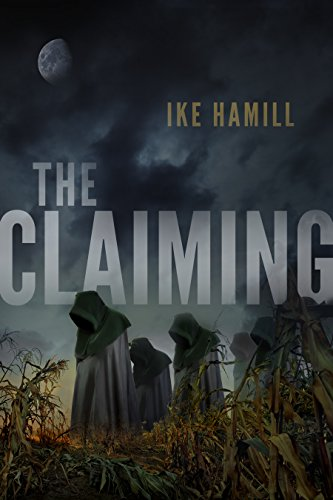 The Claiming by Ike Hamill