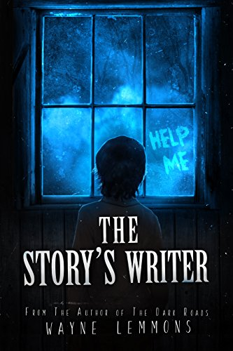 The Story's Writer by Wayne Lemmons