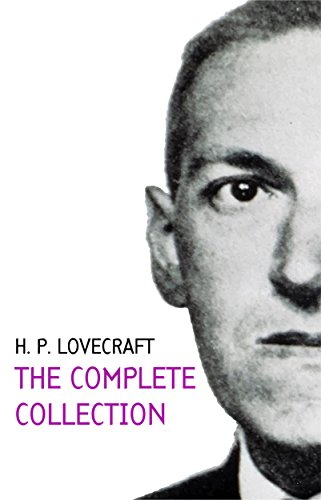H. P. Lovecraft Complete Collection by H. P. Lovecraft