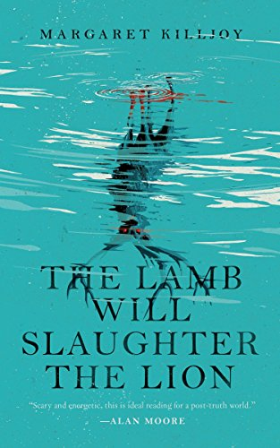 The Lamb Will Slaughter the Lion (Danielle Cain) by Margaret Killjoy
