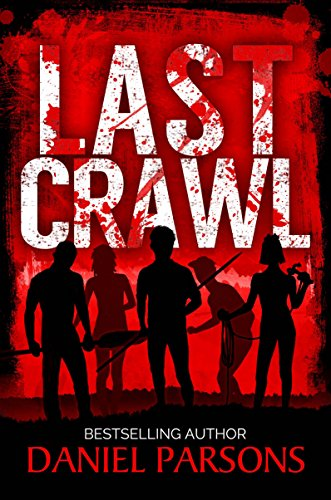 Last Crawl (The Necroville Series Book 1) by Daniel Parsons