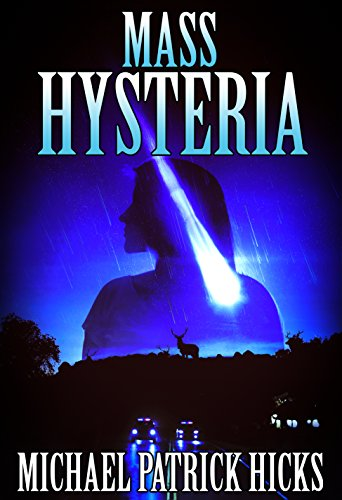 Mass Hysteria by Michael Patrick Hicks