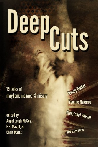Deep Cuts: Mayhem, Menace, & Misery by Various Authors