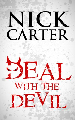 Nick Carter: Deal with the Devil by James Walker