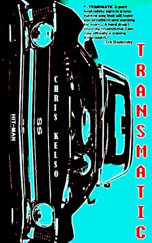Transmatic by Chris Kelso