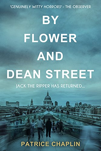 By Flower and Dean Street by Patrice Chaplin