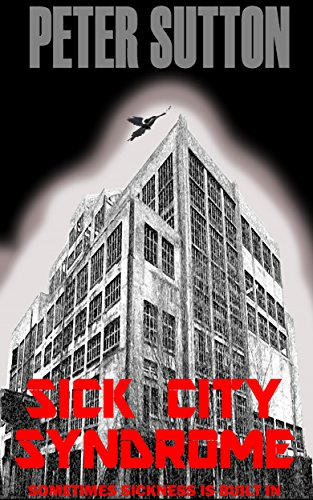 Sick City Syndrome by Peter Sutton