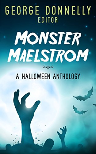 Monster Maelstrom by George Donnelly