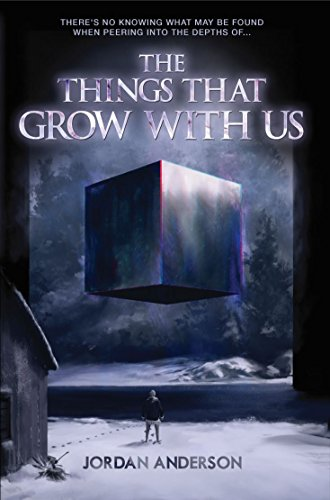 The Things That Grow With Us by Jordan Anderson