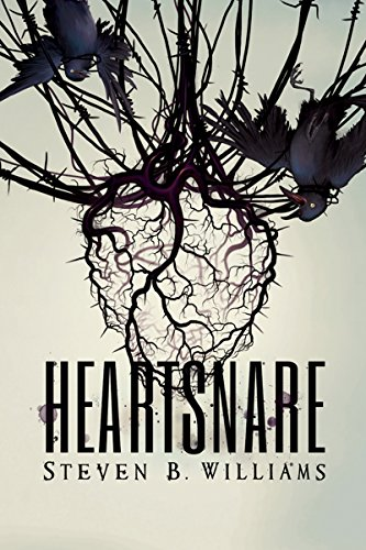Heartsnare (Umbraverse Book 1) by Steven B. Williams
