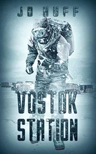 Vostok Station by J.D. Huff