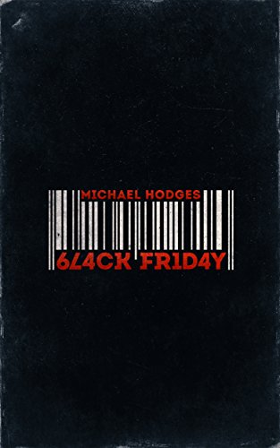 Black Friday by Michael Hodges