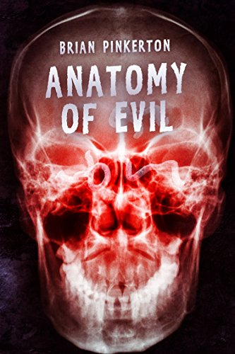 Anatomy of Evil by Brian Pinkerton