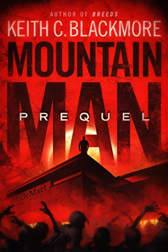 Mountain Man: Prequel by Keith C Blackmore