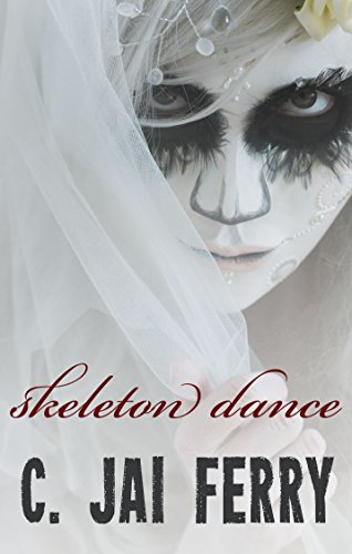 Skeleton Dance by C. Jai Ferry