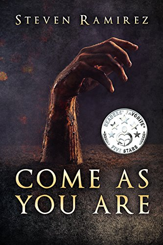 Come As You Are: A Short Novel and Nine Stories by Steven Ramirez