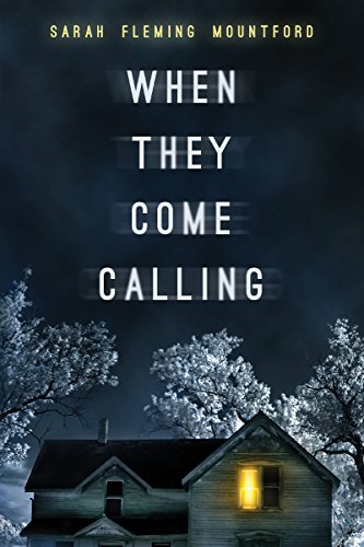 When They Come Calling (Anna's Nightmare Book 1) by Sarah Fleming Mountford