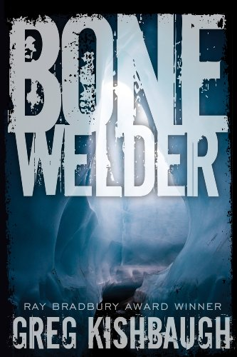 Bone Welder by Greg Kishbaugh