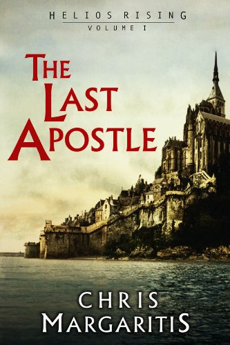The Last Apostle (Helios Rising Book 1) by Chris Margaritis