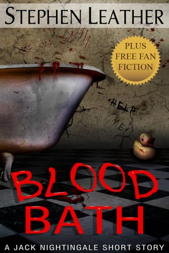 Blood Bath: Seven Jack Nightingale Short Stories by Stephen Leather