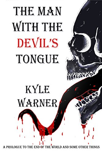 The Man with the Devil's Tongue by Kyle Warner