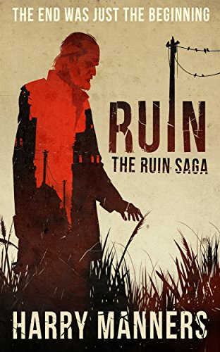 Ruin (The Ruin Saga Book 1) by Harry Manners