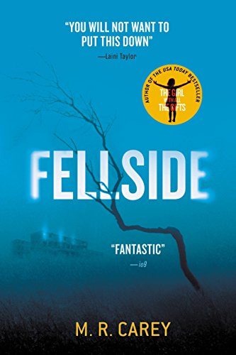 Fellside by M. R. Carey