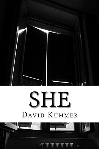 She: A Horror Novel by David Duane Kummer