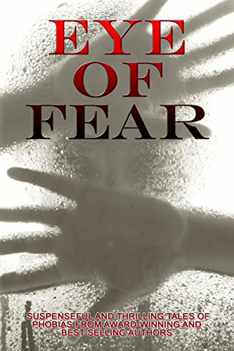 Eye of Fear: An Anthology by Various Authors