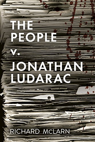 The People v. Jonathan Ludarac by Richard McLarn