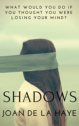 Shadows by Joan De La Haye