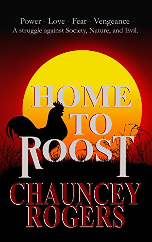 Home to Roost by Chauncey Rogers