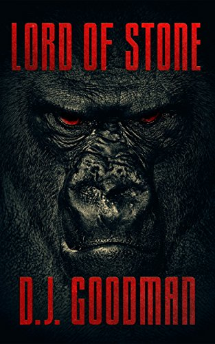 Lord Of Stone by D.J. Goodman