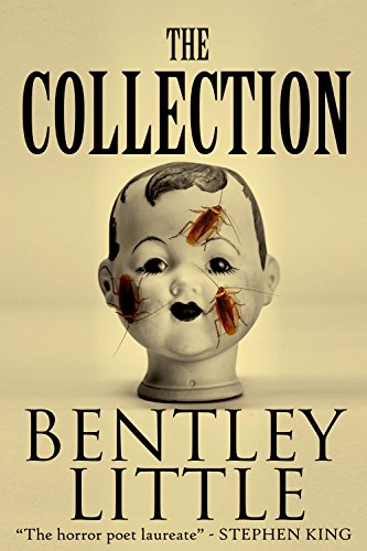 The Collection by Bentley Little