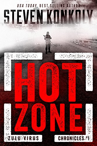 HOT ZONE by Steven Konkoly
