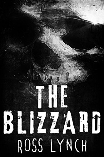 The Blizzard: A Claustrophobic Psychological Horror by Ross Lynch