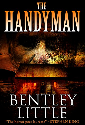 The Handyman by Bentley Little