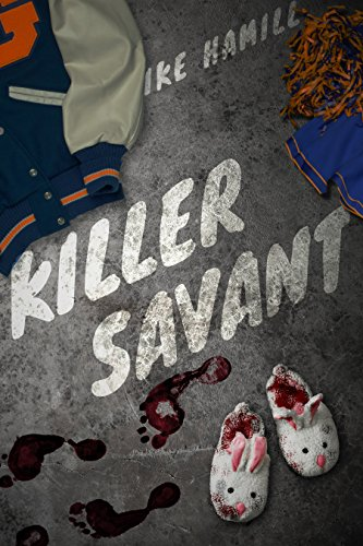 Killer Savant by Ike Hamill