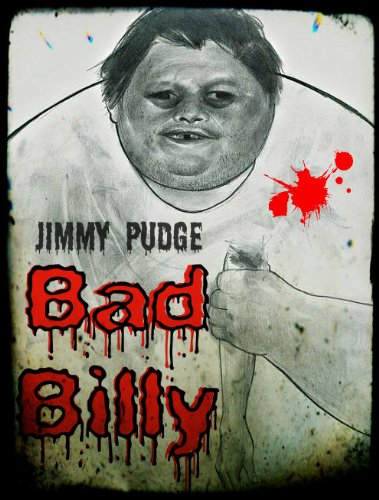 Bad Billy by Jimmy Pudge