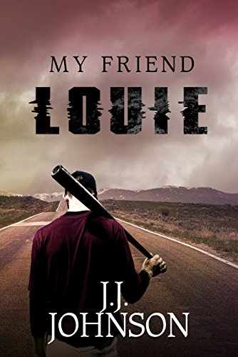 My Friend Louie by J.J. Johnson