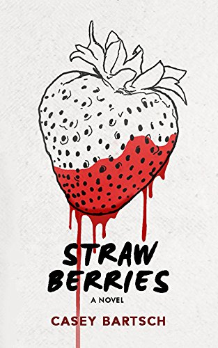 Strawberries by Casey Bartsch