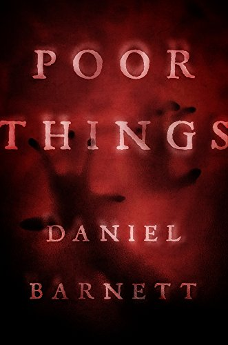 Poor Things by Daniel Barnett