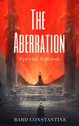 The Aberration: Special Edition by Bard Constantine