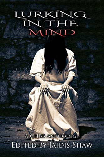 Lurking in the Mind by Various Authors