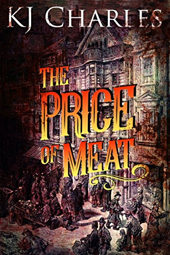 The Price of Meat by KJ Charles