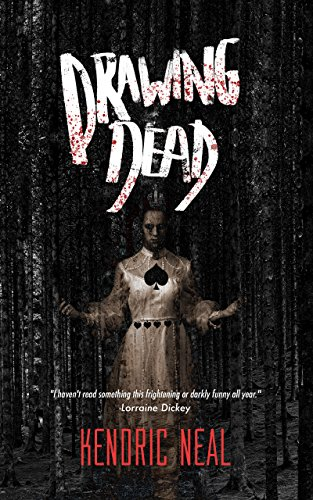 Drawing Dead by Kendric Neal