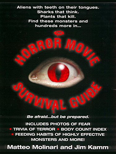 The Horror Movie Survival Guide by Matteo Molinari